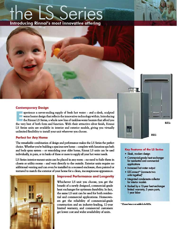 Top Rated #1: Rinnai Tankless Water Heater Best Buy in USA. Save when you buy a Rinnai Tankless Water Heater. Limited time and Quantity Low Price Ship Free