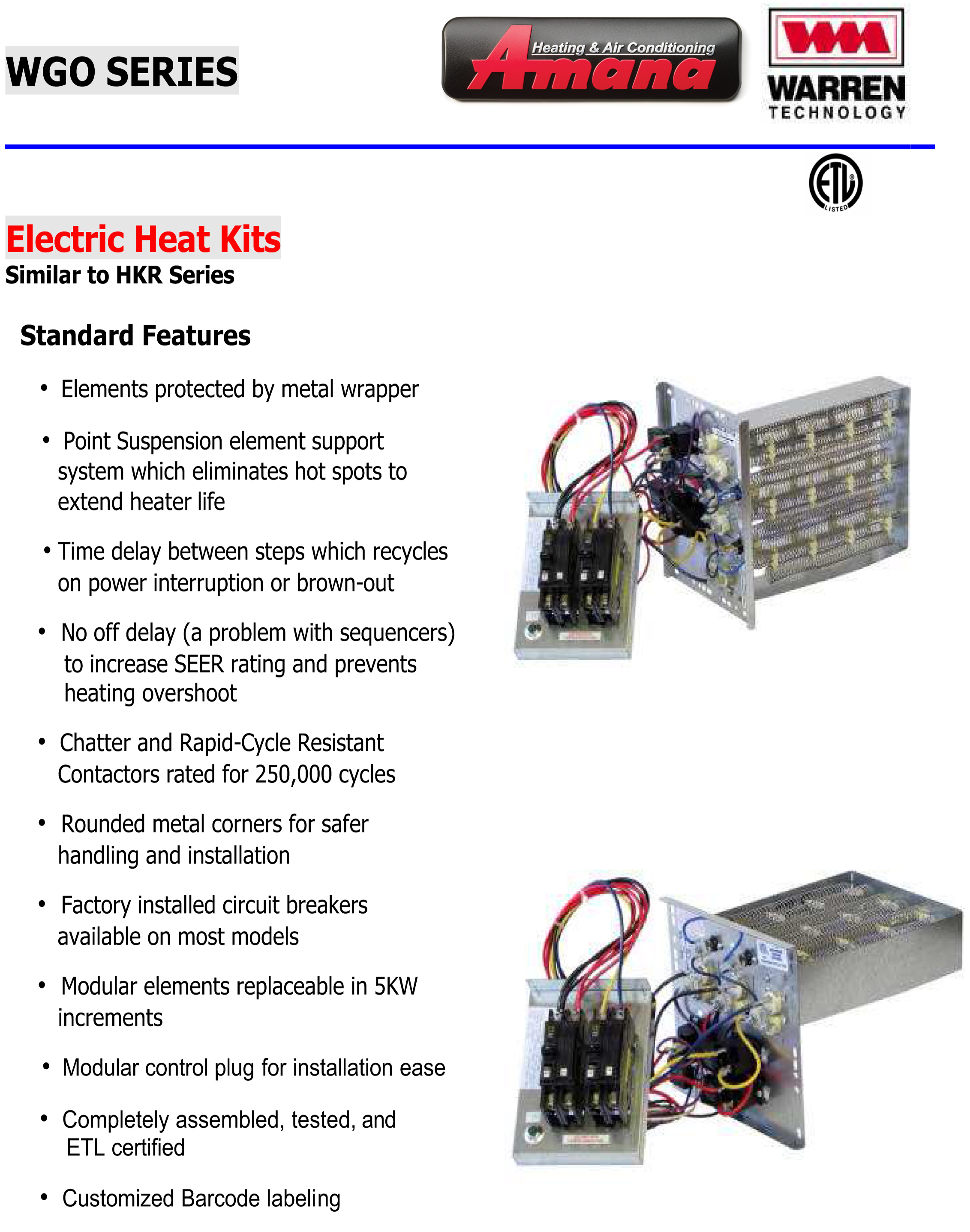 Circuit heat strip